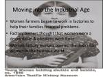 moving into the industrial age