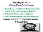 tuesday 9 10 13 civil disobedience