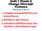 unit 1 chunk 2 change through violence monday 9 30 13