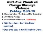 unit one chunk 2 change through violence friday 9 27 13