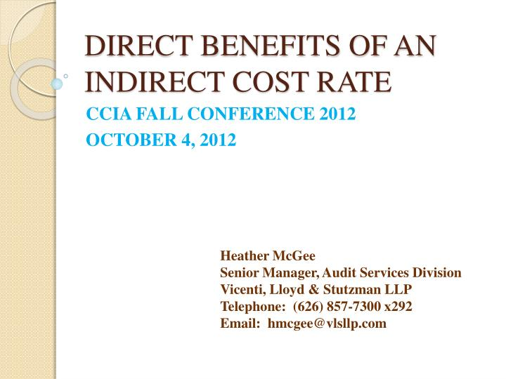direct benefits of an indirect cost rate n.