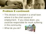 problem e continued