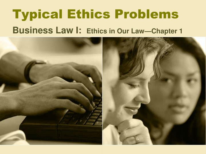 typical ethics problems n.