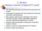 c review advisory council or board 2 nd level