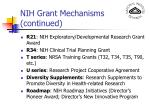nih grant mechanisms continued