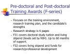 pre doctoral and post doctoral training awards f series