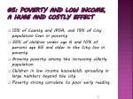 5 poverty and low income a huge and costly effect