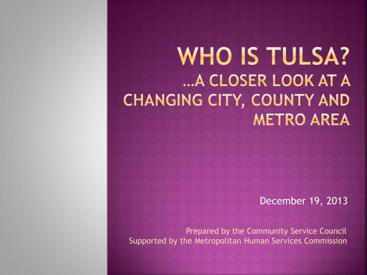 who is tulsa a closer look at a changing city county and metro area n.