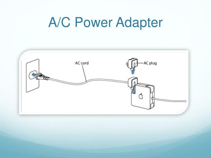 A/C Power Adapter