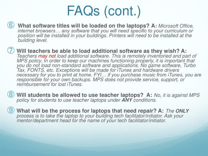 FAQs (cont.)