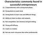 characteristics commonly found in successful entrepreneurs