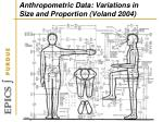 anthropometric data variations in size and proportion voland 2004