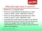 what does logic mean in research
