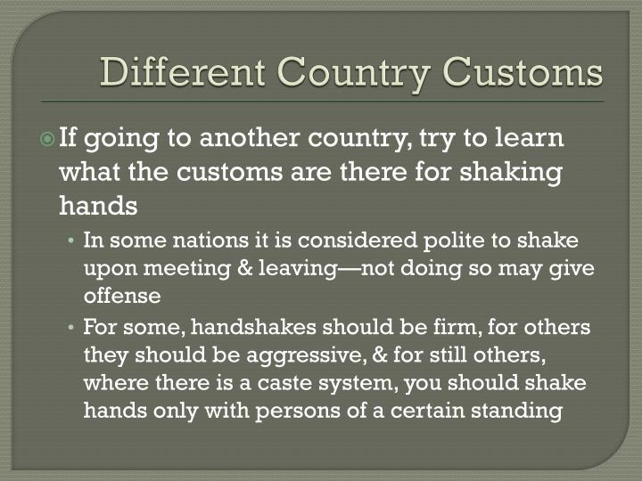 Different Country Customs