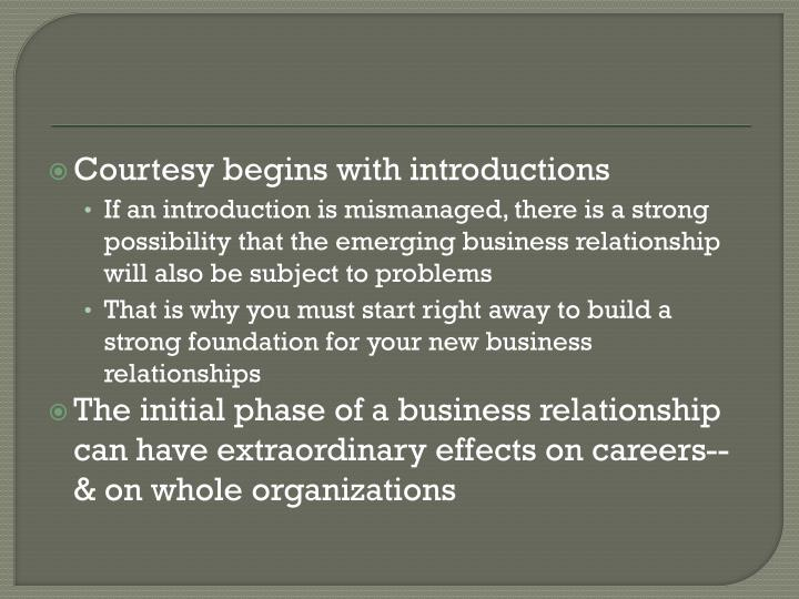 Courtesy begins with introductions