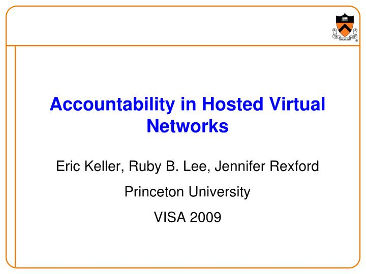 accountability in hosted virtual networks n.