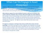 when can we engage in asset protection