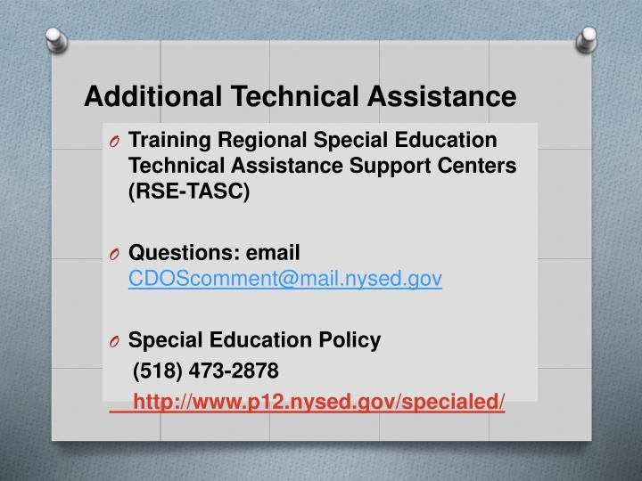 Additional Technical Assistance