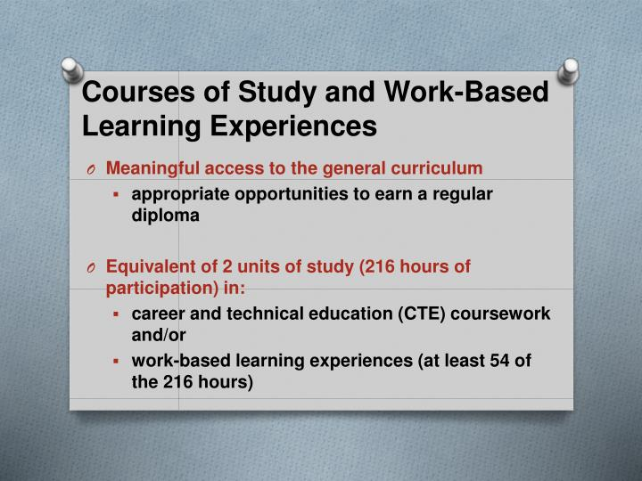 Courses of Study and Work-Based Learning Experiences
