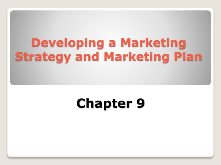 developing a marketing strategy and marketing plan n.