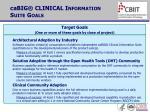 cabig clinical information suite goals