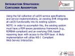 integration strategies container adsorption