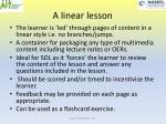 a linear lesson