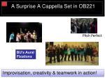 a surprise a cappella set in ob221