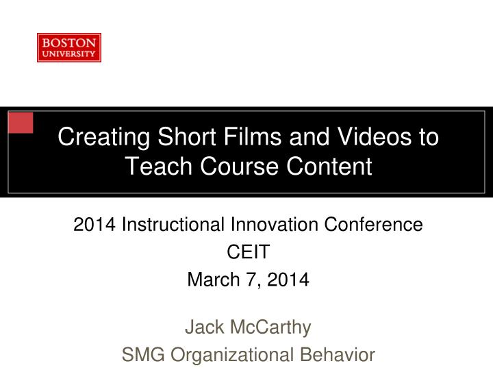 creating short films and videos to teach course content n.