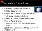 trends driving change today