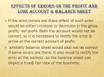 effects of errors on the profit and loss account balance sheet