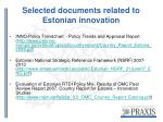 selected documents related to estonian innovation