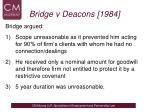 bridge v deacons 1984
