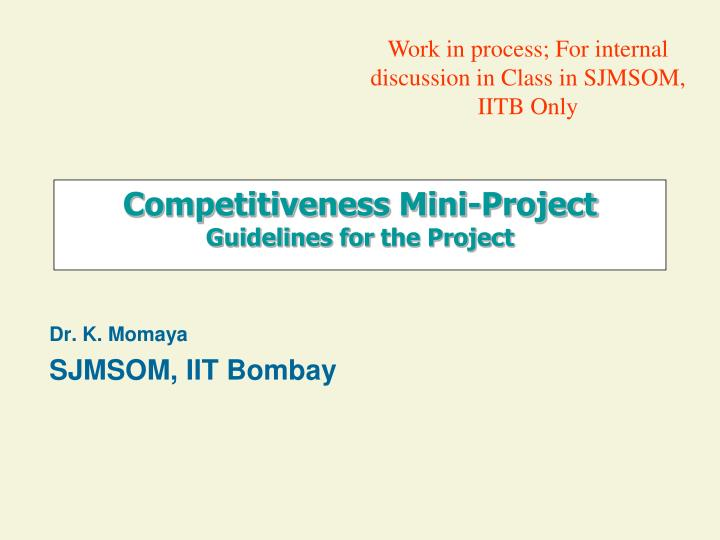 competitiveness mini project guidelines for the project n.