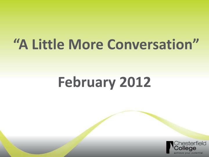 a little more conversation february 2012 n.