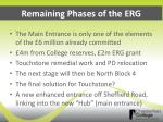 remaining phases of the erg