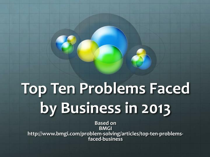 top ten problems faced by business in 2013 n.