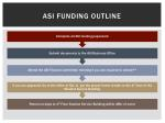 asi funding outline