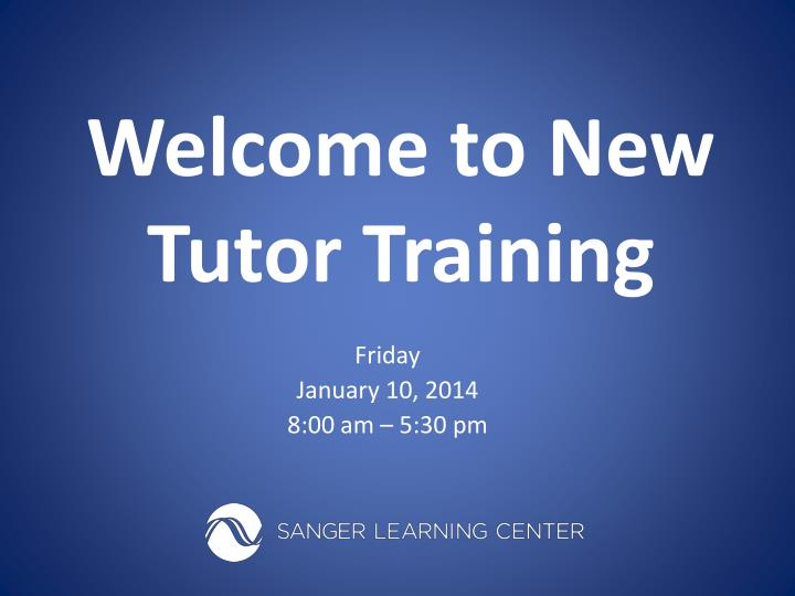 welcome to new tutor training n.