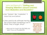 john mcdermott s getting and keeping attention lessons learned from marketers and storytellers1