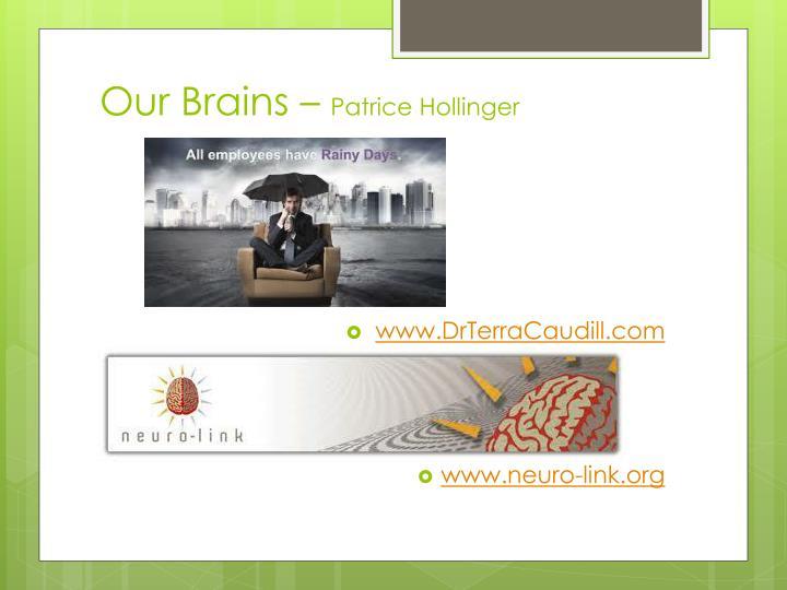 Our Brains –