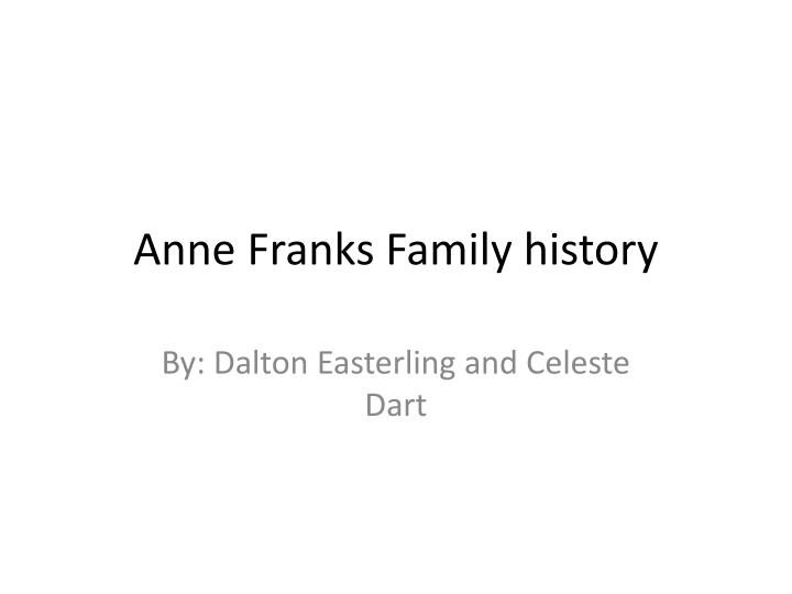 anne franks family history n.