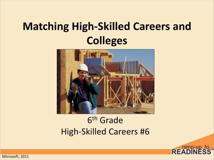 matching high skilled careers and colleges n.