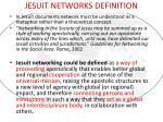 jesuit networks definition