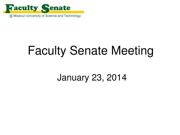 faculty senate meeting january 23 2014 n.