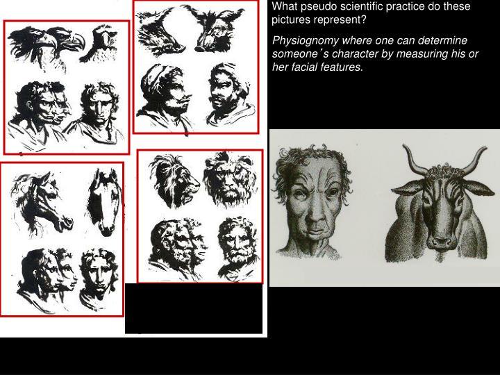 What pseudo scientific practice do these pictures represent?