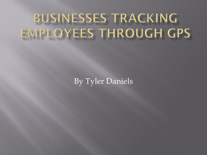 businesses tracking employees through gps n.