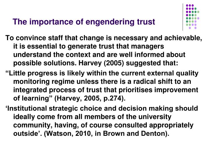 The importance of engendering trust