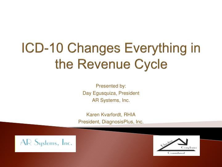 icd 10 changes everything in the revenue cycle n.