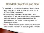 lcd ncd objectives and goal